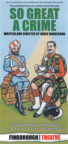 Leaflet (designed by Rebecca Maltby) front for 'So Great A Crime' with an image (courtesy of McCormick Foods) of two men, seated, taking tea and dressed in Scottish and far Eastern uniforms
