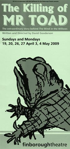 Leaflet (designed by Rebecca Maltby) front for 'The Killing of Mr Toad' at the Finborough Theatre showing an image of Toad (copyright the estate of E.H.Shepard, reproduced with permission of Curtis Brown)